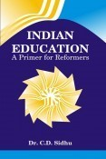 Indian Education:A Primer For Reformers